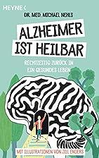 Alzheimer ist heilbar: Rechtzeitig…