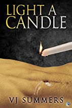 Light a Candle by V.J. Summers