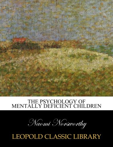the-psychology-of-mentally-deficient-children