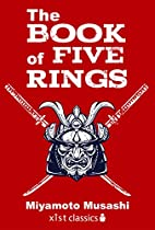 The Book of Five Rings (Xist Classics) by…