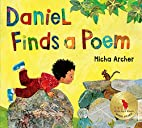 Daniel Finds a Poem by Micha Archer