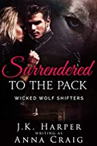 Surrendered to the Pack (Wicked Wolf…