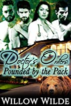 Doctor's Orders (Pounded By The…