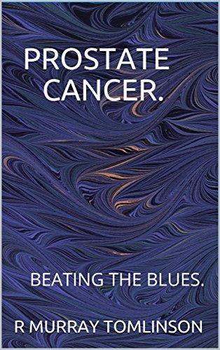 prostate-cancer-twenty-five-ways-to-beat-the-cancer-blues-xxxxxxxxxxxxxxxxxxxxxxxxx