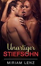 Unartiger Stiefsohn by Miriam Lenz