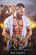 Burning Rescue: BBW Werebear Firefighter…