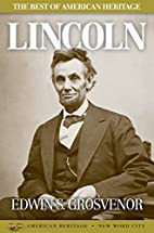 The Best of American Heritage: Lincoln by…