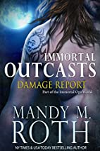 Damage Report (Immortal Outcasts #2) by…