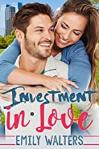Investment in Love (Contemporary Romance) by…