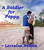A Soldier for Poppy by Lorraine Nelson