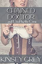 Chained by the Doctor...and Used by the…