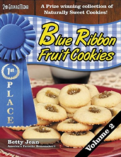 blue-ribbon-winning-fruit-cookie-recipes-volume-2-a-winning-collection-of-fruit-snacks-and-healthy-snack-recipes-featuring-your-favorite-fruit-cookie-recipe-blue-ribbon-magazine-book-11