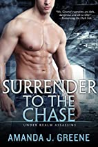 Surrender to the Chase (Under Realm…