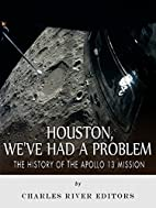 Houston, We've Had a Problem: The…
