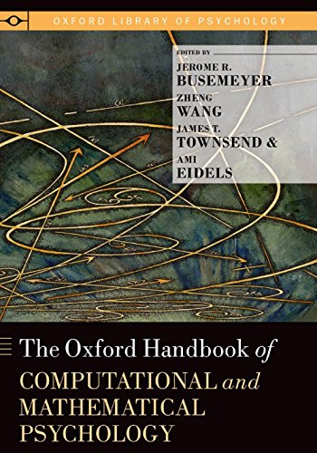 the-oxford-handbook-of-computational-and-mathematical-psychology-oxford-library-of-psychology
