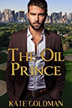 The Oil Prince by Kate Goldman