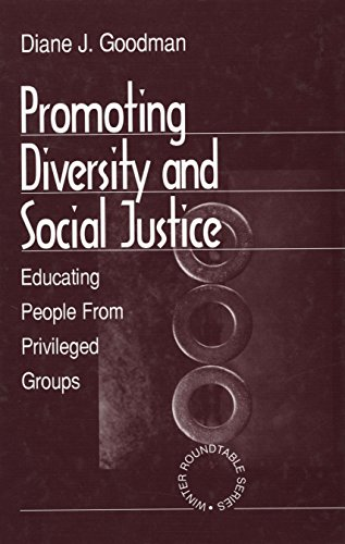 promoting-diversity-and-social-justice-educating-people-from-privileged-groups-winter-roundtable-series-formerly-roundtable-series-on-psychology-education