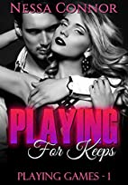 Playing For Keeps: (Boss/Workplace Romance)…