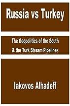 Russia vs Turkey: The Geopolitics of the…