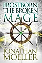 Frostborn: The Broken Mage (Frostborn #8) by…