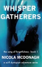 Whisper Gatherers (Song of Forgetfulness,…