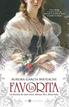 La Favorita by Aurora García Mateache