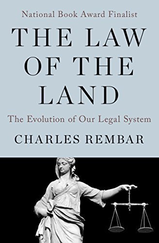 the-law-of-the-land-the-evolution-of-our-legal-system