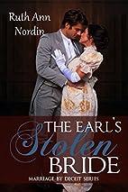 The Earl's Stolen Bride (Marriage by Deceit…