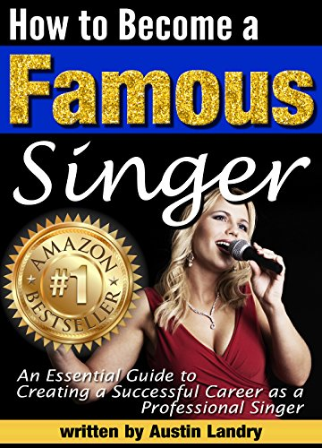 how-to-become-a-famous-singer-an-essential-guide-to-creating-a-successful-career-as-a-professional-singer