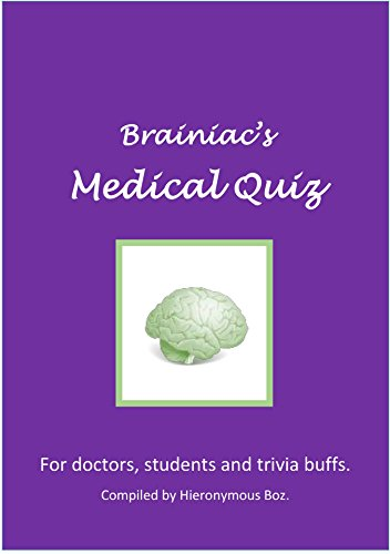 brainiacs-medical-quiz-for-doctors-students-trivia-buffs