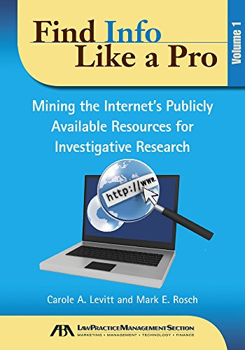find-info-like-a-pro-mining-the-internets-publicly-available-resources-for-investigative-research-volume-i