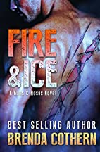 Fire & Ice by Brenda Cothern
