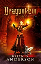 Dragonvein (Book Two) by Brian D. Anderson