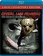 Crystal Lake Memories: Complete History of…