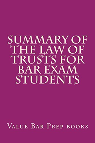 summary-of-the-law-of-trusts-for-bar-exam-students-e-law-book-e-law-book-look-inside
