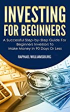 Investing For Beginners: A Successful…