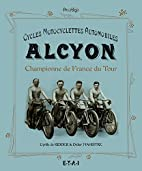 Cycles Motocyclettes Automobiles Alcyon :…