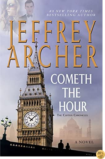TCometh the Hour: Book Six Of the Clifton Chronicles