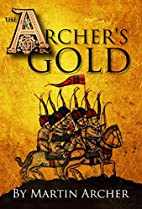The Archer's Gold: Medieval Military…