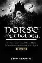 Norse Mythology: The Norse Gods: Thor, Odin…