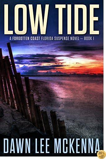 TLow Tide (The Forgotten Coast Florida Suspense Series Book 1)