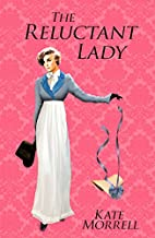 The Reluctant Lady: A Regency Historical…