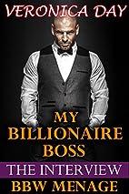 My Billionaire Boss: The Interview (BBW,…