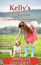 Kelly's Charm: A Seasons of Charm…