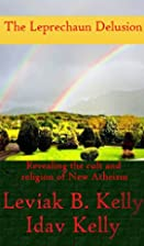 The Leprechaun Delusion: Revealing the Cult…