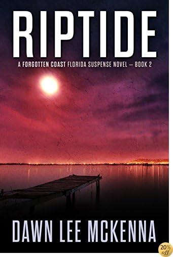 TRiptide (The Forgotten Coast Florida Suspense Series Book 2)