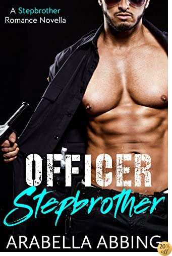 TOfficer Stepbrother (A Novella)