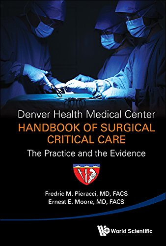 denver-health-medical-center-handbook-of-surgical-critical-carethe-practice-and-the-evidence