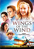 Wings of the Wind by Tony Robinson