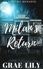 Milan's Return by Grae Lily